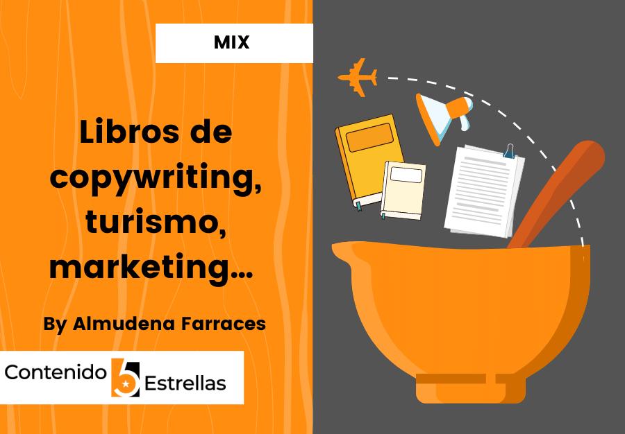 Libros de copywriting, turismo, marketing…