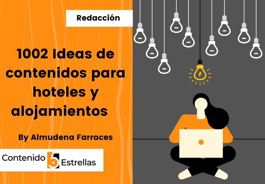 1002 Ideas de contenidos para hoteles en contenido5estrellas.com