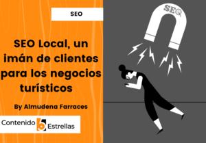 SEO Local un imán de clientes en contenido5estrellas.com