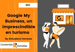 google my business imprescindible en turismo contenido5estrellas.com