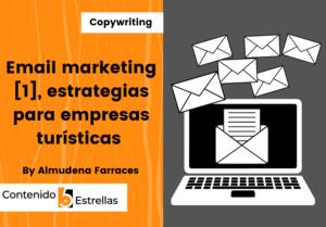 email marketing 1 estrategia para empresas turísticas en contenido5estrellas.com
