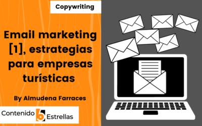 Email marketing [1], estrategias para empresas turísticas