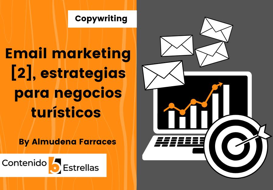 Email marketing [2], estrategias para negocios turísticos